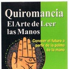 Libros de segunda mano: QUIROMANCIA EL ARTE DE LEER LAS MANOS LORI REID. Lote 273536428