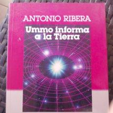 Libros de segunda mano: UFOLOGÍA, UMMO INFORMA A LA TIERRA, ANTONIO RIBERA.. Lote 275207853