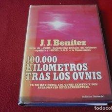 Libros de segunda mano: 100000 KILOMETROS TRAS LOS OVNIS ( J. J. BENITEZ ) TAPA DURA 1ª EDICION 1978. Lote 275525538