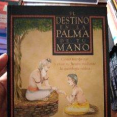 Libros de segunda mano: EL DESTINO EN LA PALMA DE TU MANO GHANSHYAM SINGH BIRLA. Lote 275919608