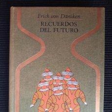 Libros de segunda mano: RECUERDOS DEL FUTURO. ERICH VON DÄNIKEN. PLAZA Y JANES 1974.. Lote 276213878