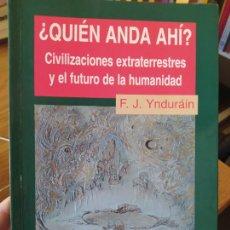 Libros de segunda mano: OVNIS, UFO, QUIÉN ANDA AHÍ? CIVILIZACIONES EXTRATERRESTRES Y EL FUTURO DE LA HUMANIDAD, 1997 RARO. Lote 276338488