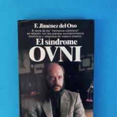 Libros de segunda mano: EL SINDROME OVNI - F. JIMÉNEZ DEL OSO. Lote 276648018