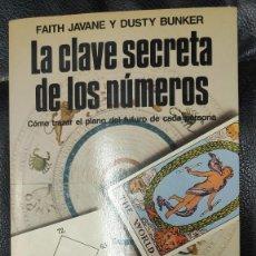 Libros de segunda mano: LA CLAVE SECRETA DE LOS NUMEROS ( COMO TRAZAR EL PLANO DEL FUTURO DE CADA PERSONA ) MARTINEZ ROCA. Lote 276815343