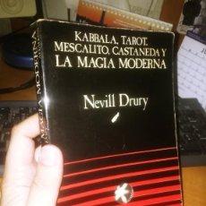 Libros de segunda mano: KABBALA TAROT MESCALITO CASTANEDA Y LA MAGIA MODERNA - NEVILL DRURY - EDITORIAL ALTALENA. Lote 276940043
