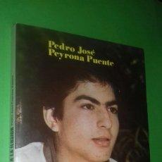 Libros de segunda mano: PEDRO JOSE PEYRONA PUENTE: PAQUITO: PUERTA ABIERTA A LA ILUSION.. Lote 277184888