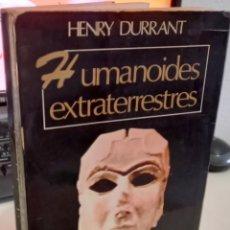 Libros de segunda mano: HUMANOIDES EXTRATERRESTRES - DURRANT, HENRY. Lote 277225638