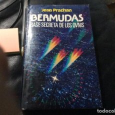 Libros de segunda mano: BERMUDAS. BASES SECRETA DE LOS OVNIS. JEAN PRACHAN TAPA DURA. Lote 277256323