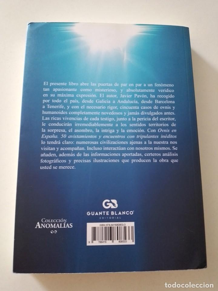 Libros de segunda mano: Ovnis en España,50 Avistamientos y Encuentros con Tripulantes Ineditos - Foto 2 - 277506913