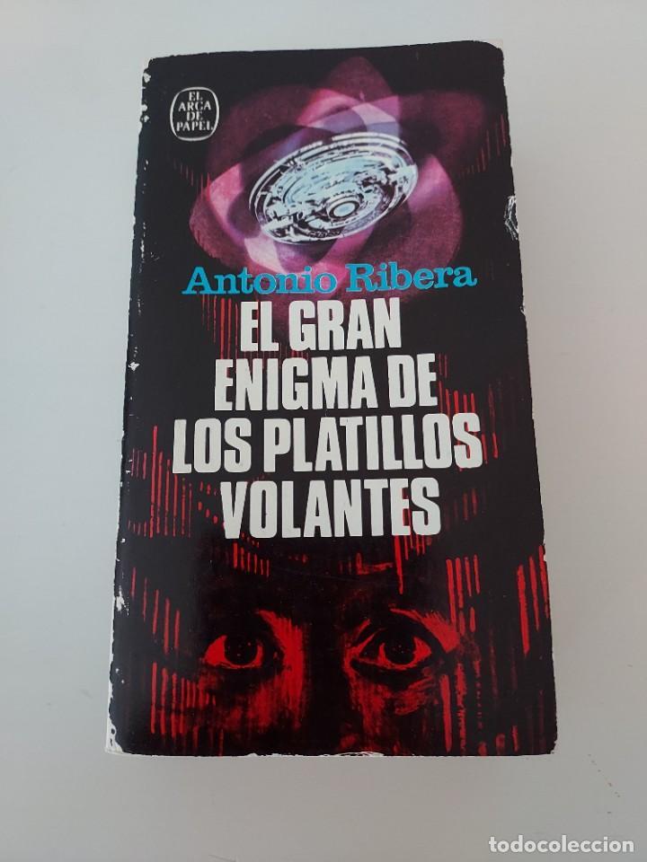 EL GRAN ENIGMA DE LOS PLATILLOS VOLANTES ANTONIO RIBERA 5A EDICION 1980 OVNIS UFOLOGIA (Libros de Segunda Mano - Parapsicología y Esoterismo - Ufología)