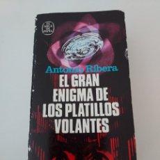 Libros de segunda mano: EL GRAN ENIGMA DE LOS PLATILLOS VOLANTES ANTONIO RIBERA 5A EDICION 1980 OVNIS UFOLOGIA. Lote 278566253