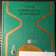 Libros de segunda mano: LIBRO EXISTIÓ OTRA HUMANIDAD, JJ. BENÍTEZ, 1976. Lote 281962418