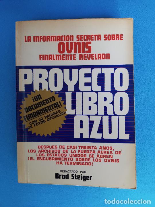 PROYECTO LIBRO AZUL - BRAD STEIGER (Libros de Segunda Mano - Parapsicología y Esoterismo - Ufología)
