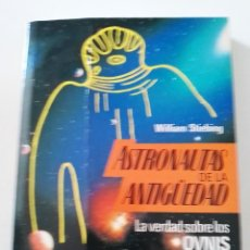 Libros de segunda mano: OVNIS,ASTRONAUTAS DE LA ANTIGÜEDAD , WILLIAM STIEBING. Lote 283071563