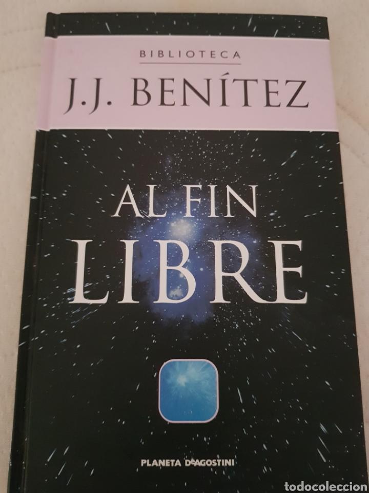 AL FIN LIBRE JJ BENÍTEZ (Libros de Segunda Mano - Parapsicología y Esoterismo - Ufología)