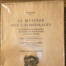 Libros de segunda mano: LE MYSTÈRE DES CATHÉDRALES, FULCANELLI, 1957.. Lote 285110643