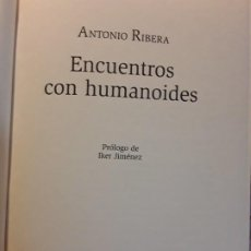 Libros de segunda mano: ENCUENTROS CON HUMANOIDES, DE ANTONIO RIBERA. EXCELENTE ESTADO. ILUSTRADO. Lote 285800643