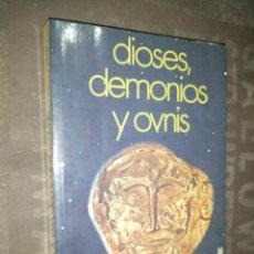 Libros de segunda mano: DIOSES, DEMONIOS Y OVNIS - ERIC NORMAN. Lote 286561098