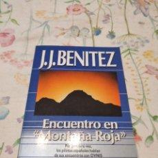 Libros de segunda mano: M-50 LIBRO ENCUENTRO EN MONTAÑA ROJA BENITEZ OTROS HORIZONTES OVNIS PILOTOS ESPAÑOLES. Lote 286894133