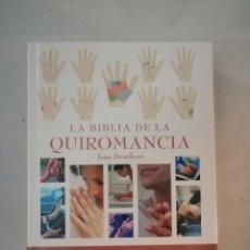 Libros de segunda mano: LA BIBLIA DE LA QUIROMANCIA.LA GUIA DEFINITIVA DE LA QUIROMANCIA.JANE STRUTHERS.. Lote 287177273