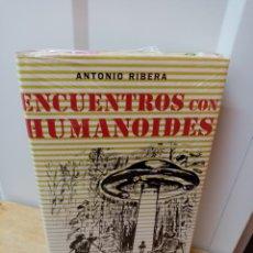 Libros de segunda mano: ENCUENTROS CON HUMANOIDES. ANTONIO RIBERA. A ESTRENAR!!!. Lote 287734398