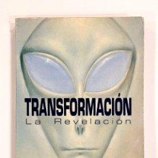 Libros de segunda mano: TRANSFORMACION WHITLEY STRIEBER ABDUCCION UFOLOGIA CONTACTISMO. Lote 288126068