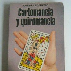 Libros de segunda mano: CARTOMANCIA Y QUIROMANCIA - GWEN LE SCOUEZEC. Lote 288303618