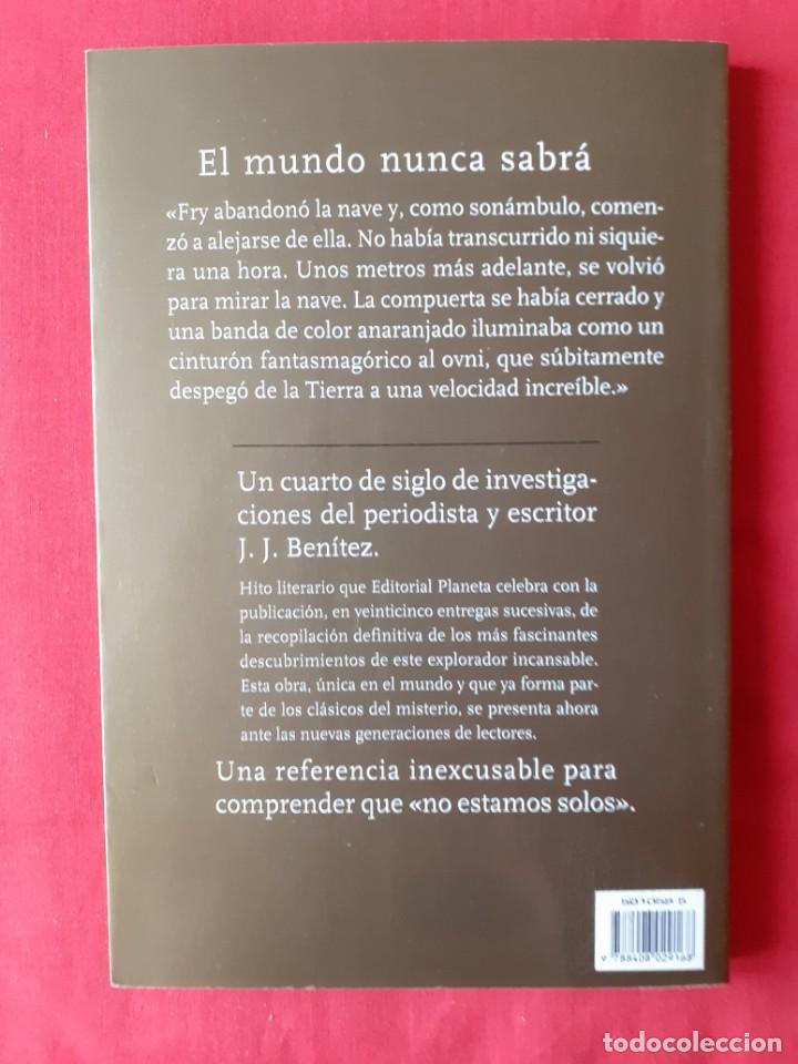 Libros de segunda mano: EL MUNDO NUNCA SABRA. JJ BENITEZ. N 8. 25 AÑOS DE INVESTIGACION. PLANETA 1999 - Foto 2 - 288371753