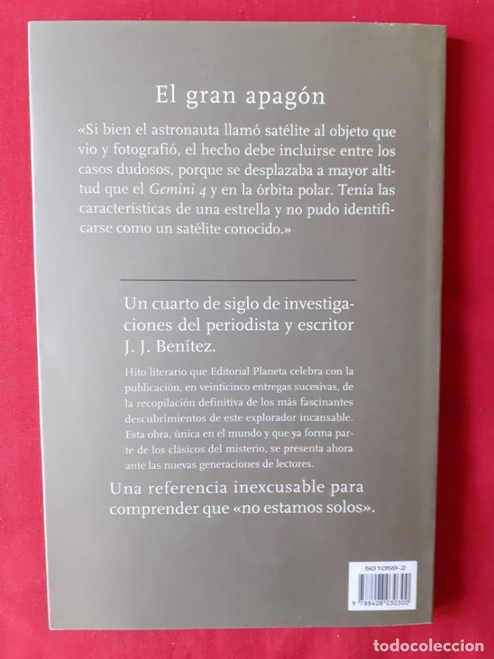 Libros de segunda mano: EL GRAN APAGON. JJ BENITEZ. N 9. 25 AÑOS DE INVESTIGACION. PLANETA 1999 - Foto 2 - 288372098