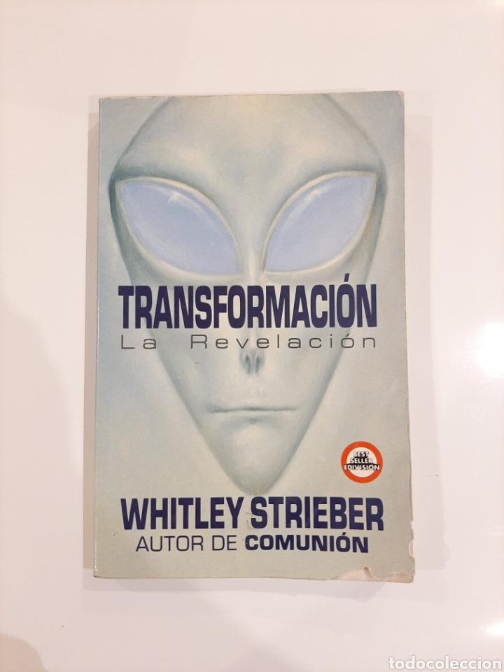 TRANSFORMACION WHITLEY STRIEBER ABDUCCION UFOLOGIA CONTACTISMO (Libros de Segunda Mano - Parapsicología y Esoterismo - Ufología)