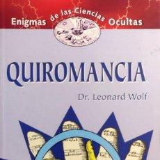 Libros de segunda mano: QUIROMANCIA / LEONARD WOLF. MADRID : EDIMAT LIBROS, 2000. (ENIGMAS DE LAS CIENCIAS OCULTAS ; 11).. Lote 289632158