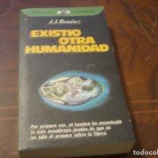 Libros de segunda mano: EXISTIÓ OTRA HUMANIDAD, J.J. BENÍTEZ. PLAZA JANÉS 2ª ED. ENERO 1.978. Lote 289677788