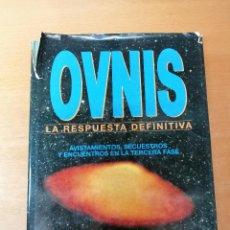 Libros de segunda mano: OVNIS, LA RESPUESTA DEFINITIVA - JOHN SPENCER - 1992 - SUSAETA - UFOLOGÍA. Lote 290009783