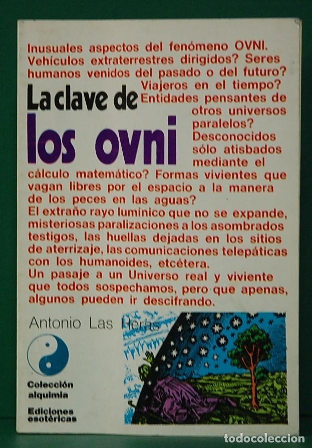 LA CLAVE DE LOS OVNI. ANTONIO DE LAS HERAS. SHAPIRE EDITOR URUGUAY 1976. (Libros de Segunda Mano - Parapsicología y Esoterismo - Ufología)