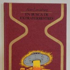 Libros de segunda mano: EN BUSCA DE EXTRATERRESTRES. ALAN LANDSBURG. PLAZA & JANES. 1981 PRIMERA EDICION. Lote 293801763