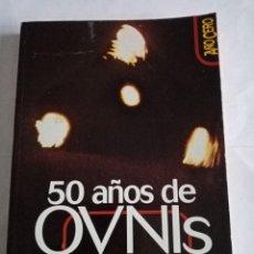 Libros de segunda mano: 50 AÑOS DE OVNIS , LAS MEJORES EVIDENCIAS .BRUNO CARDEÑOSA ( AÑO CERO ). Lote 293831833