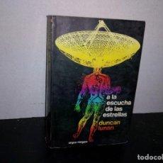 Libros de segunda mano: 28- A LA ESCUCHA DE LAS ESTRELLAS - DUNCAN LUNAN. Lote 293859583