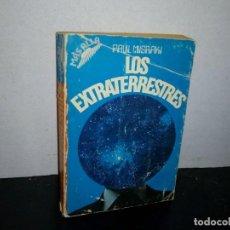 Libros de segunda mano: 28- LOS EXTRATERRESTRES - PAUL MISRAKI. Lote 293865053