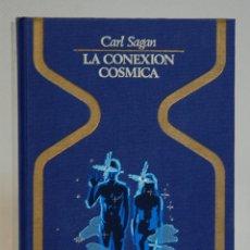 Libros de segunda mano: LA CONEXION COSMICA, CARL SAGAN, PLAZA & JANES, 1978. PRIMERA EDICION. Lote 293867903
