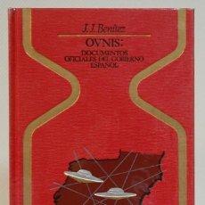 Libros de segunda mano: J.J. BENITEZ, OVNIS, DOCUMENTOS OFICIALES DEL GOBIERNO ESPAÑOL, PLAZA&JANES, 1977. PRIMERA EDICION. Lote 293868923