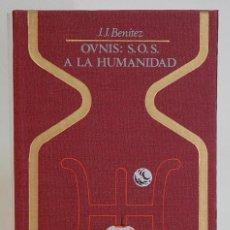 Libros de segunda mano: OVNIS : SOS A LA HUMANIDAD. J.J. BENITEZ. PLAZA&JANES. 1976. Lote 293869763