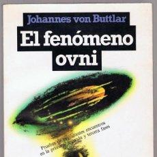 Libros de segunda mano: EL FENÓMENO OVNI JOHANNES VON BUTTLAR. Lote 294844508