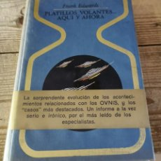 Libros de segunda mano: COLECCIÓN OTROS MUNDOS. PLATILLOS VOLANTES... AQUÍ Y AHORA. FRANK EDWARDS. Lote 295016678