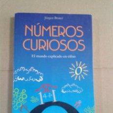 Libros de segunda mano: NUMEROS CURIOSOS. EL MUNDO EXPLICADO EN CIFRAS. JÜRGEN BRATER. Lote 295904028