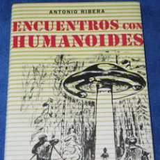 Libros de segunda mano: ENCUENTROS CON HUMANOIDES - ANTONIO RIBERA - CÍRCULO DE LECTORES (2007). Lote 296068178