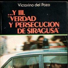 Libros de segunda mano: VICTORINO DEL POZO : VERDAD Y PERSECUCIÓN DE SIRAGUSA (BARATH, 1984). Lote 296834243