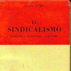 Libros de segunda mano: SINDICALISMO (EL). HISTORIA - FILOSOFÍA - ECONOMÍA.. Lote 5835628
