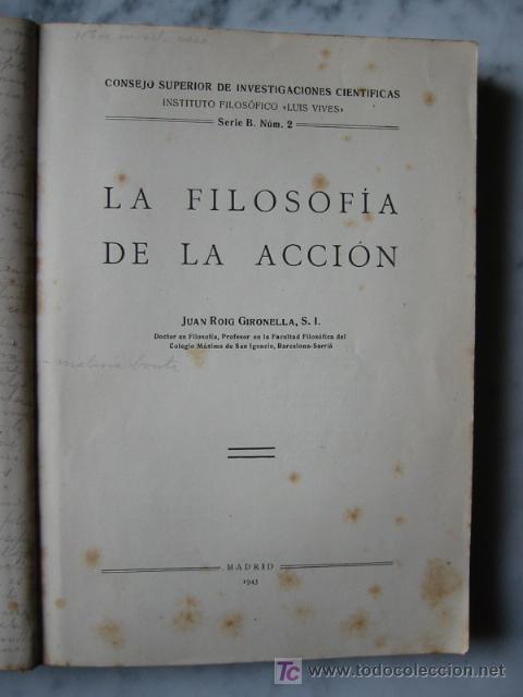 Libros de segunda mano: LA FILOSOFIA DE LA ACCIÓN, por JUAN ROIG GIRONELLA, 1943. - Foto 3 - 26765030