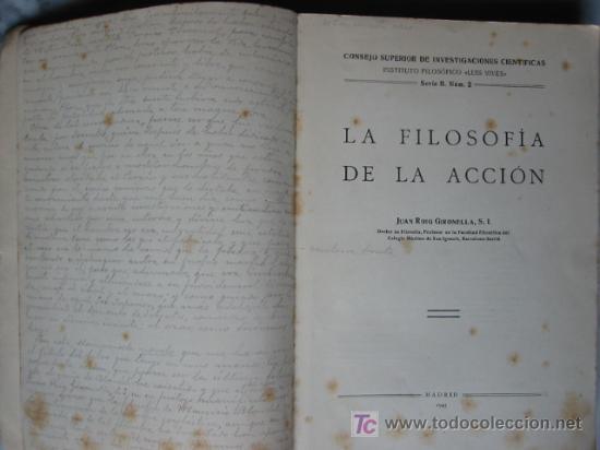 Libros de segunda mano: LA FILOSOFIA DE LA ACCIÓN, por JUAN ROIG GIRONELLA, 1943. - Foto 4 - 26765030
