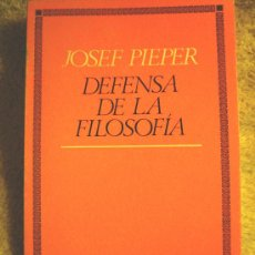 Libros de segunda mano: DEFENSA DE LA FILOSOFIA, JOSEF PIEPER, 1973.. Lote 192035636